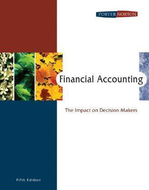 Cover of Financial Accounting: The Impact on Decision Makers