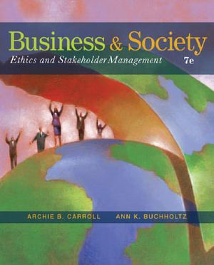 Cover of Business and Society: Ethics and Stakeholder Management