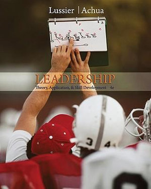 Cover of Leadership: Theory, Application, & Skill Development