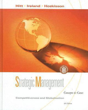 Cover of Strategic Management: Competitiveness and Globalization, Concepts and Cases