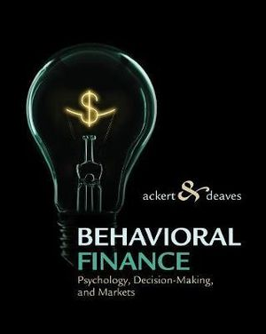 Cover of Behavioral Finance: Psychology, Decision-Making, and Markets