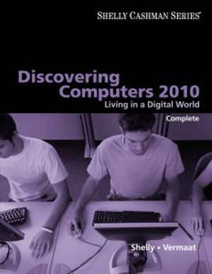 Cover of Discovering Computers 2010: Living in a Digital World, Complete