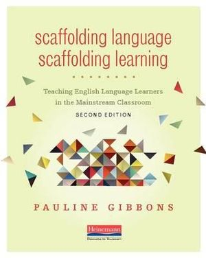 Cover of Scaffolding Language, Scaffolding Learning