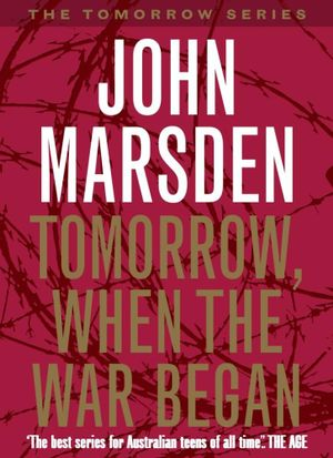 Cover of Tomorrow, When the War Began: Tomorrow Series 1
