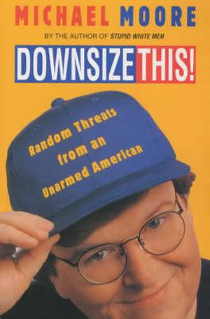 Cover of Downsize This!
