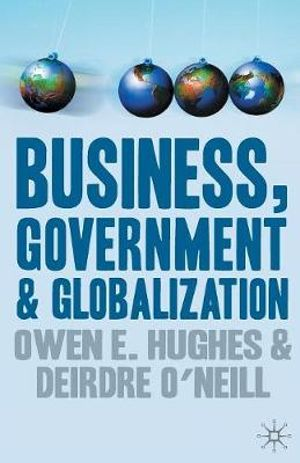 Cover of Business  Government and Globalization
