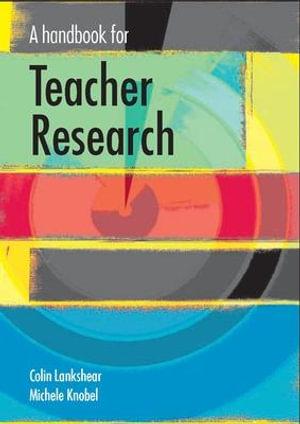 Cover of A Handbook For Teacher Research