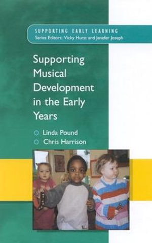 Cover of Supporting Musical Development in the Early Years