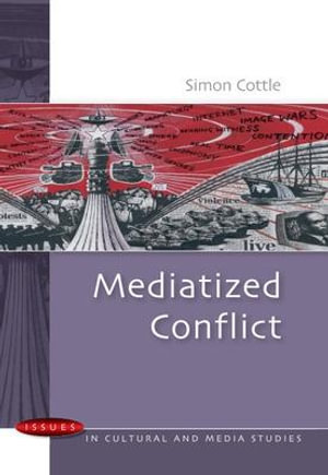 Cover of Mediatized Conflict