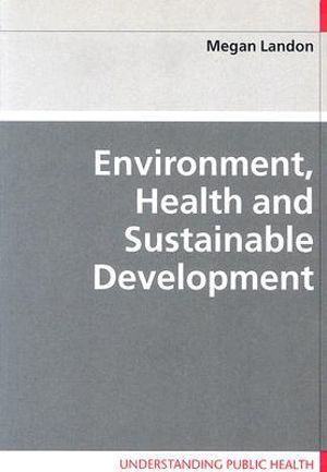 Cover of Environment, Health and Sustainable Development