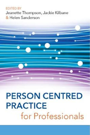 Cover of Person Centred Practice For Professionals