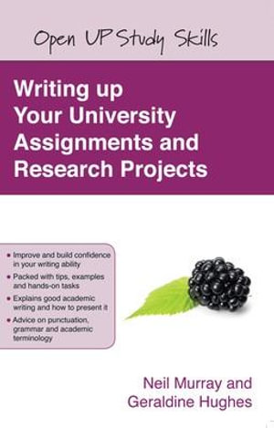 Cover of Writing up your university assignments and research projects