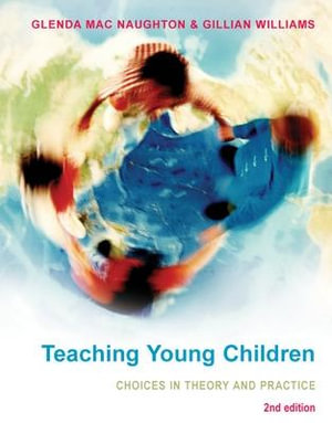 Cover of Teaching Young Children: Choices In Theory And Practice