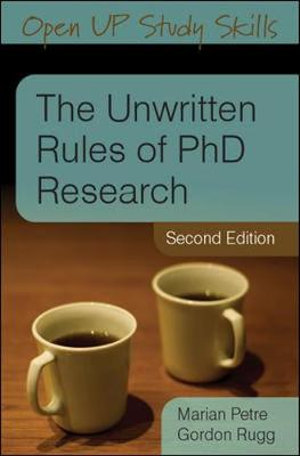 Cover of The Unwritten Rules Of Phd Research