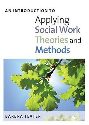 Cover of An Introduction To Applying Social Work Theories And Methods