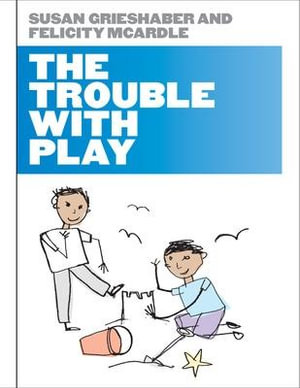 Cover of The Trouble With Play