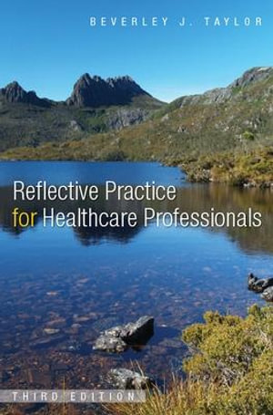 Cover of Reflective Practice For Healthcare Professionals