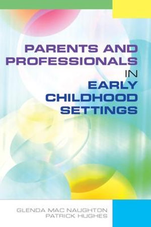 Cover of Parents And Professionals In Early Childhood Settings