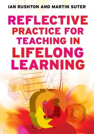 Cover of Reflective Practice For Teaching In Lifelong Learning
