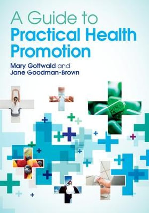 Cover of A Guide To Practical Health Promotion