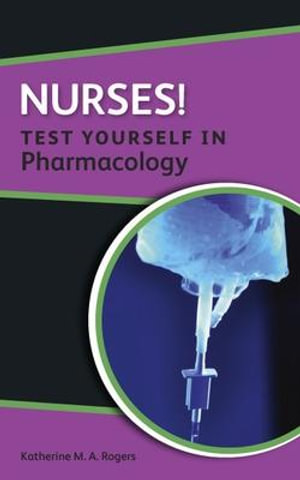 Cover of Nurses! Test Yourself In Pharmacology