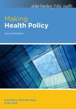 Cover of Making Health Policy