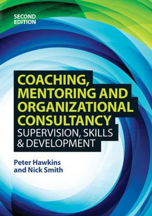 Cover of Coaching, Mentoring And Organizational Consultancy: Supervision, Skills And Development