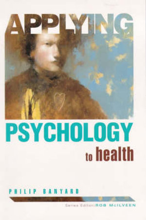 Cover of Applying Psychology to Health