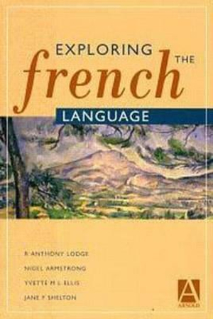 Cover of Exploring the French Language