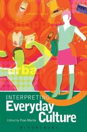 Cover of Interpreting Everyday Culture