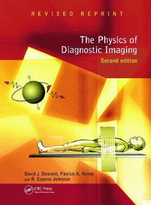 Cover of The Physics of Diagnostic Imaging Second Edition