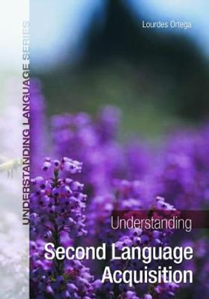Cover of Understanding Second Language Acquisition