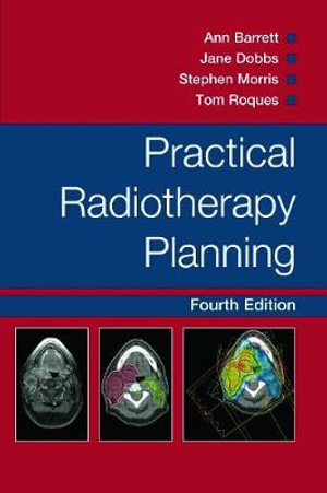 Cover of Practical Radiotherapy Planning Fourth Edition