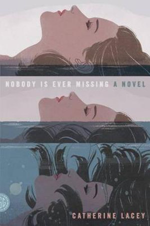 Cover of Nobody Is Ever Missing