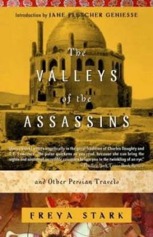 Cover of The Valleys of the Assassins and Other Persian Travels