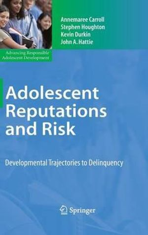 Cover of Adolescent Reputations and Risk