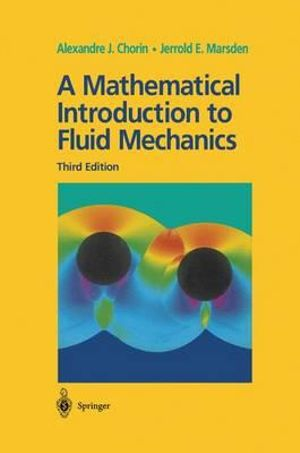 Cover of A Mathematical Introduction to Fluid Mechanics