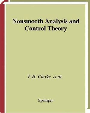Nonsmooth Analysis and Control Theory : Graduate Texts In Mathematics - F.H. Clarke