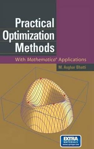 Practical Optimization Methods : With Mathematica (R) Applications - M. Asghar Bhatti