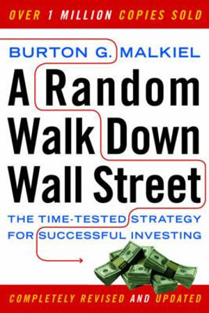 Cover of A Random Walk Down Wall Street: The Time-Tested Strategy for Successful Investing (Ninth Edition)