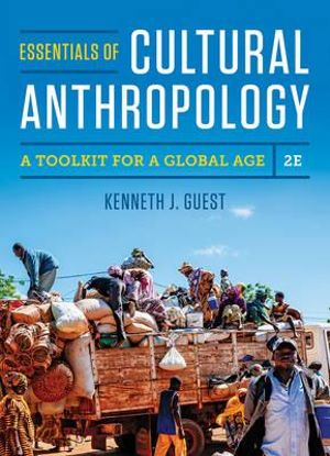 Cover of Essentials of Cultural Anthropology: A Toolkit for a Global Age