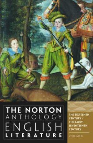 Cover of Norton Anthology of English Literature 9E Volume B 16 & 17 Century