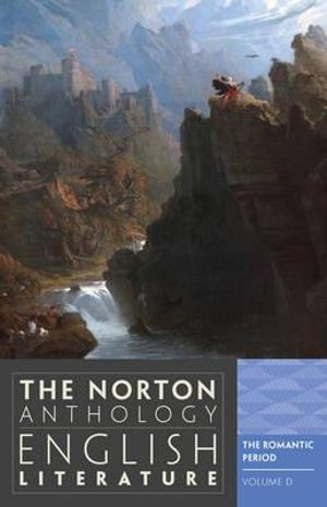 Cover of Norton Anthology of English Literature 9E Volume D Romantic Period