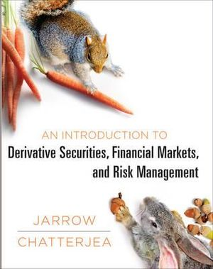 Cover of Introduction to Derivative Securities, Financial Markets and Risk Management