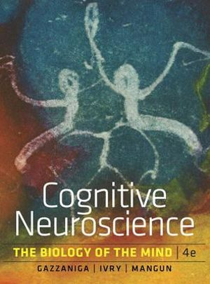 Cover of Cognitive Neuroscience: The Biology of the Mind (Fourth Edition)
