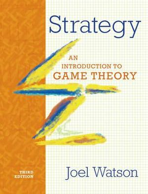 Cover of Strategy: An Introduction to Game Theory (Third Edition)
