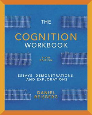 Cover of Cognition Exploring the Science of the Mind 5E Workbook