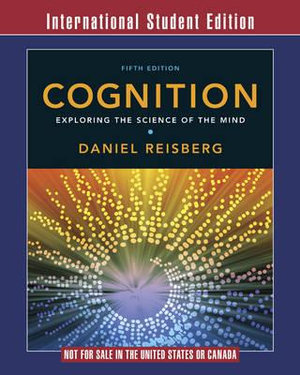 Cover of Cognition  Exploring the Science of the Mind 5E International Student Edition + Zaps Psychology Labscard + Cognition Workbook 5E