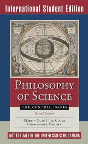 Cover of Philosophy of Science 2E the Central Issues International Student Edition