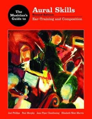 Cover of The Musician's Guide to Aural Skills: Ear-training and composition